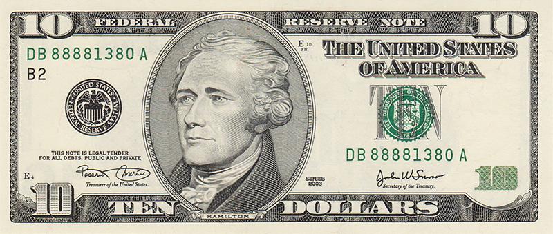 Ten Dollar Bill.