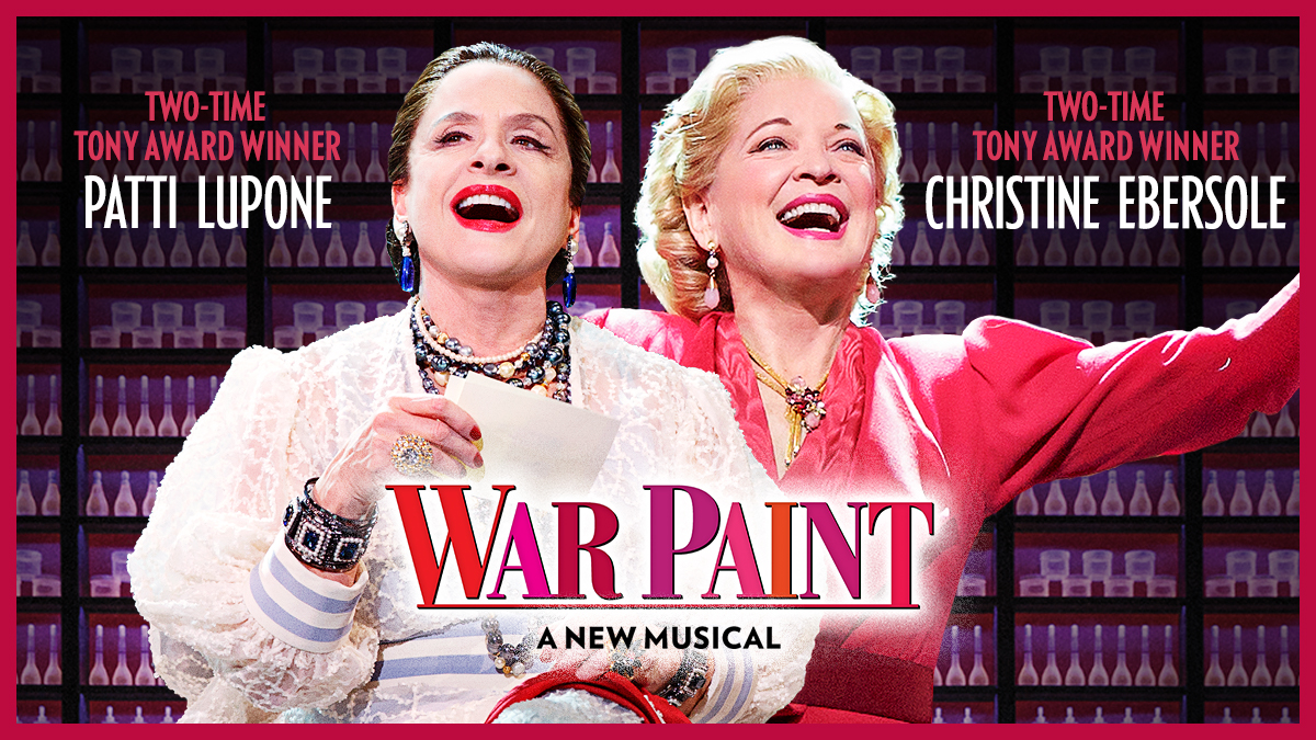 War Paint on Broadway