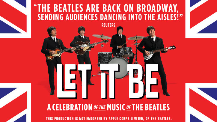 Let it Be: A Celebration of the music of The Beatles on Broadway