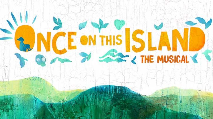 Once on This Island The Musical