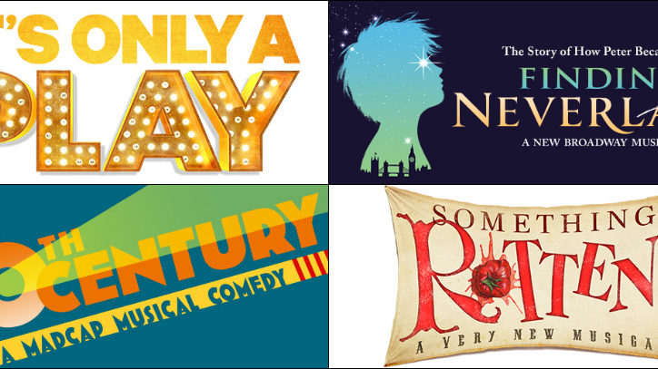 The poster art for the Broadway productions It's Only a Play, Finding Neverland, On The 20th Century, and Something Rotten!