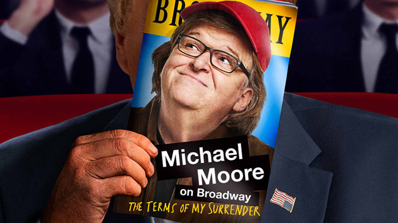 Rush Tickets for Michael Moore's The Terms of My Surrender