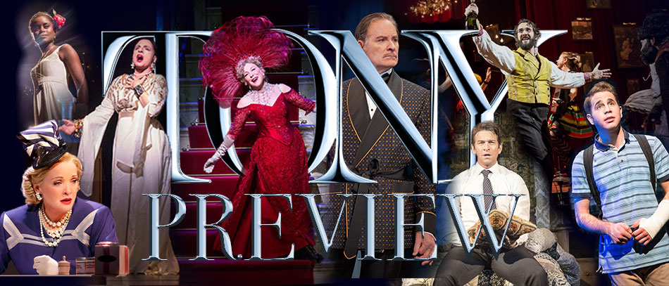 The Tony Awards Preview