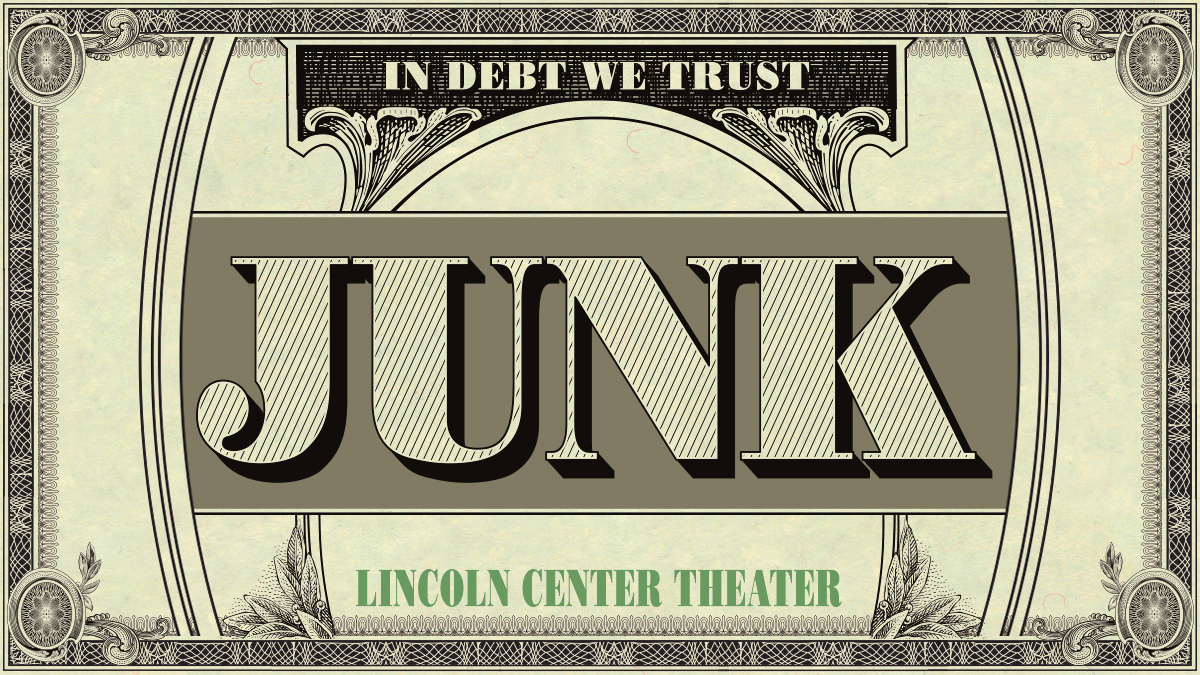 Junk, a new play on Broadway