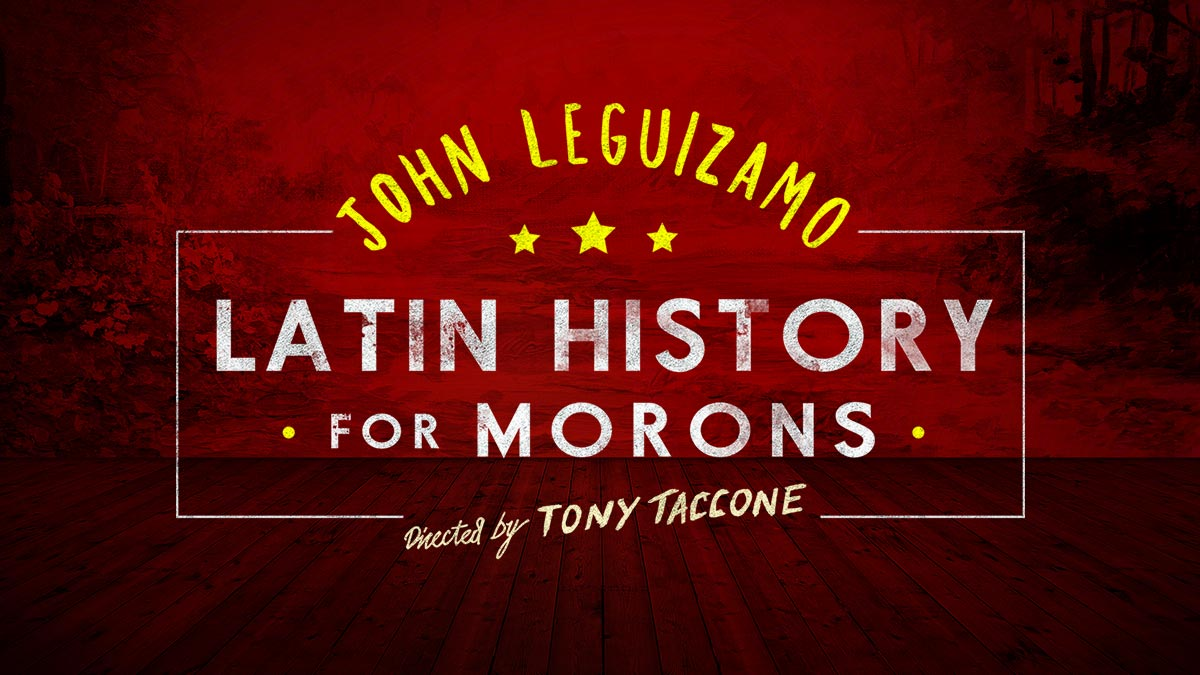 John Leguizamo in Latin History for Morons on Broadway