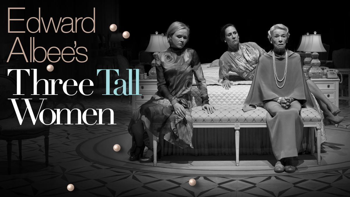 Edward Albee's Three Tall Women on Broadway