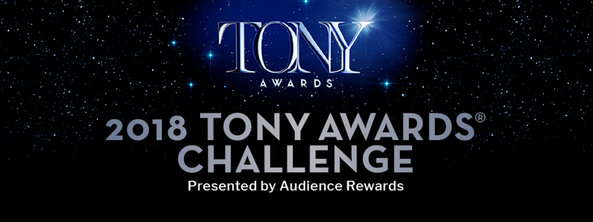 2018 Tony Awards Challenge