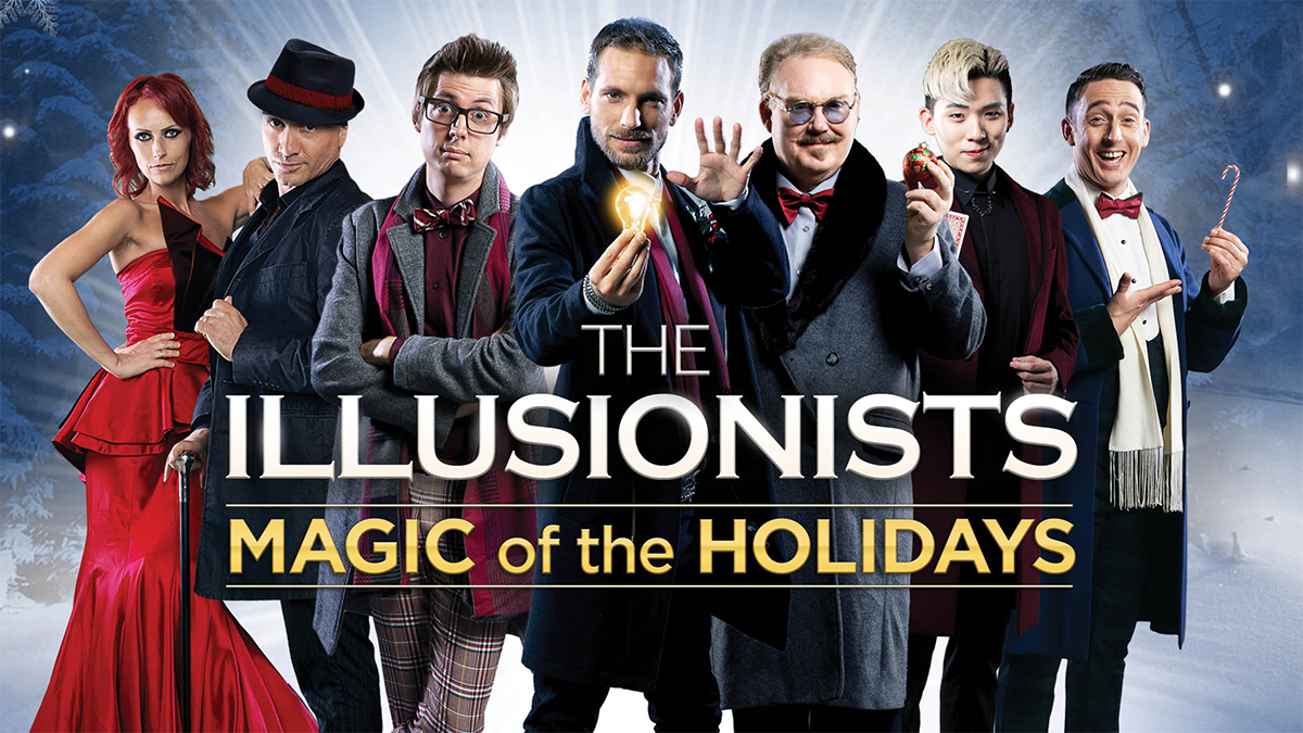 The Illusionists Magic of the Holidays Broadway tickets and information