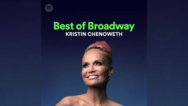 Kristin Chenoweth Best of Broadway to Spotify