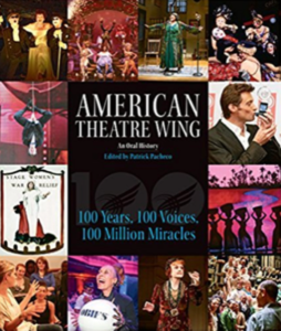 American Theatre Wing: An Oral History by Patrick Pacheco
