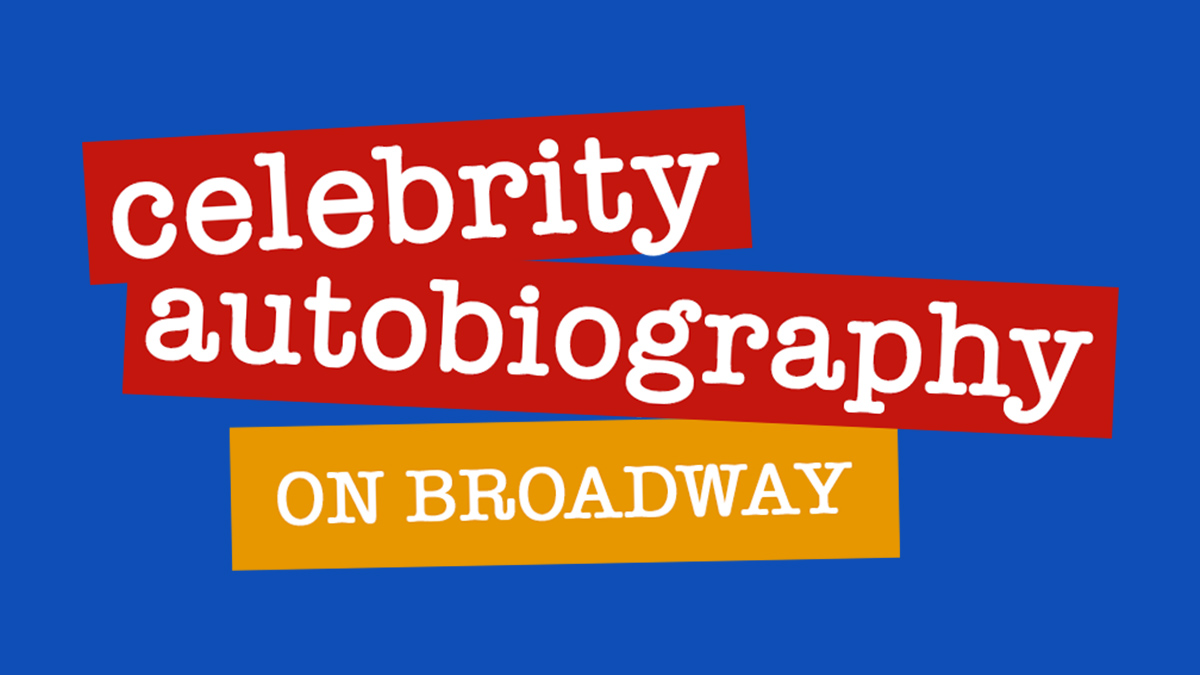 Celebrity Autobiography on Broadway