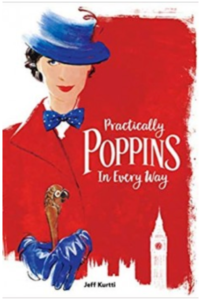 Practically Poppins in Every Way by Jeff Kurtti
