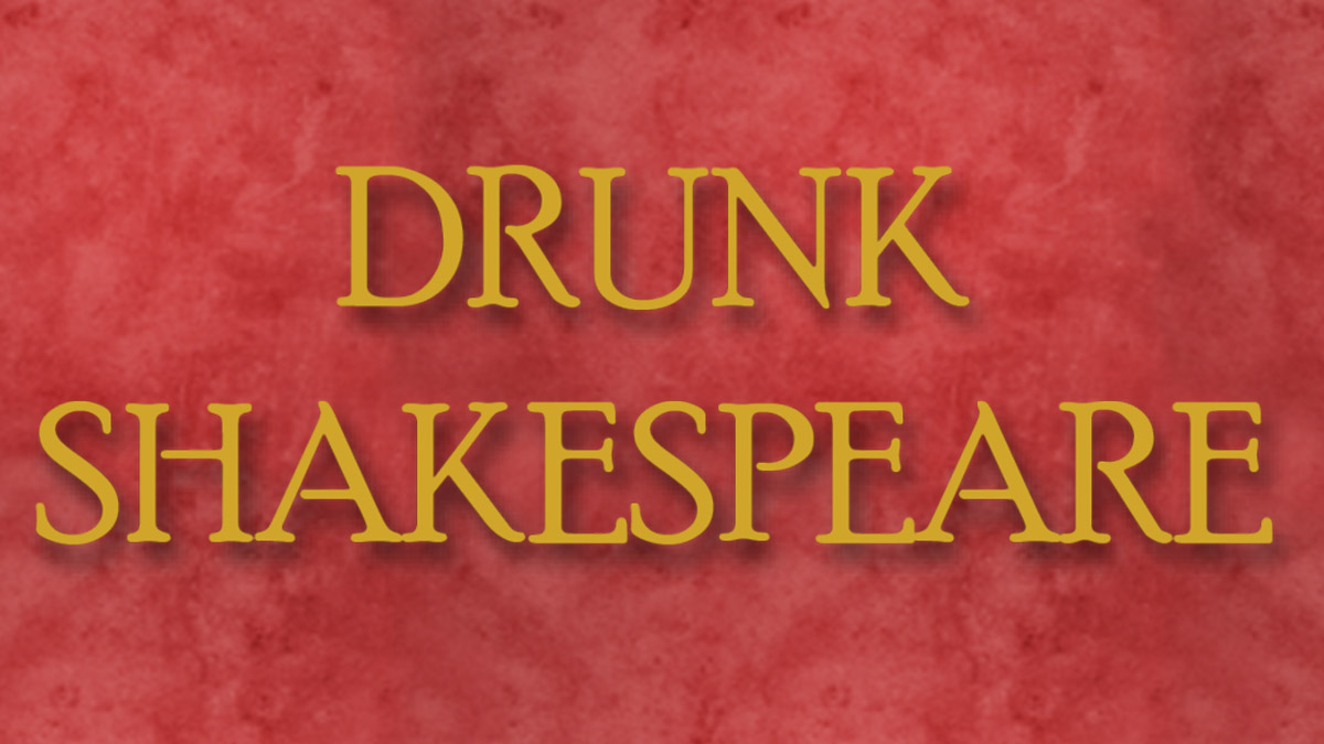 Drunk Shakespeare | off-Broadway tickets & information