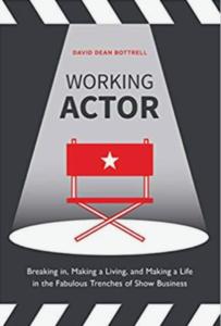 Working Actor by David Dean Bottrell