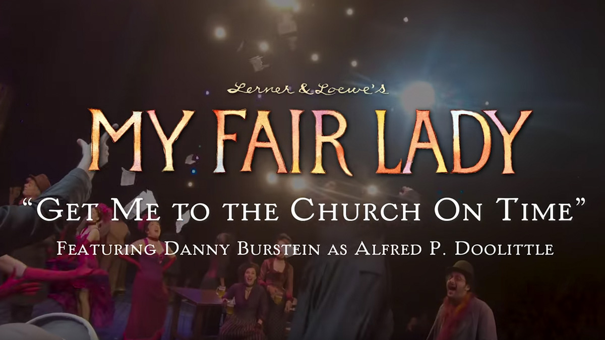 My Fair Lady Get Me to the Church on Time on a GoPro