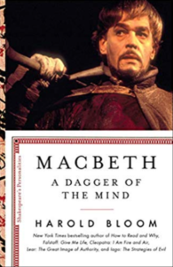 Macbeth: A Dagger of the Mind by Harold Bloom
