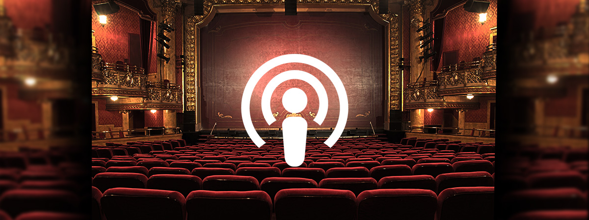 Top 5 Theatre podcasts