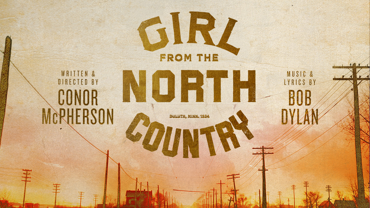 Girl From the North Country | Broadway Direct
