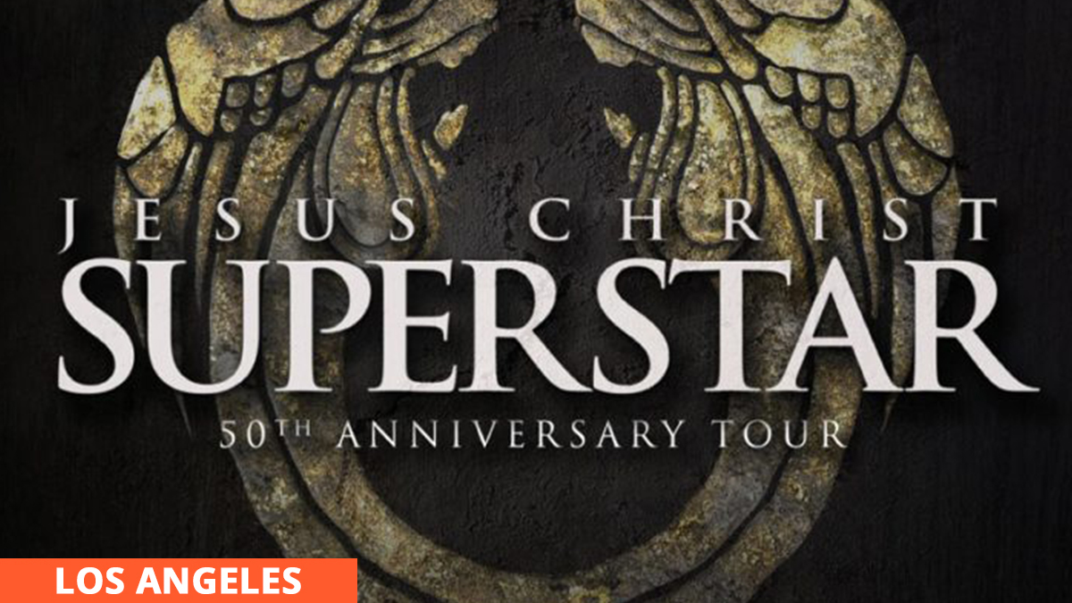Jesus Christ Superstar | Los Angeles