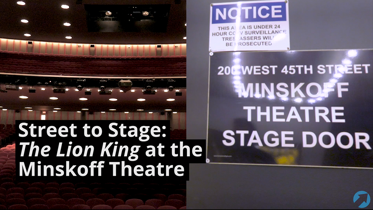 Street to Stage: The Lion King at the Minskoff Theatre