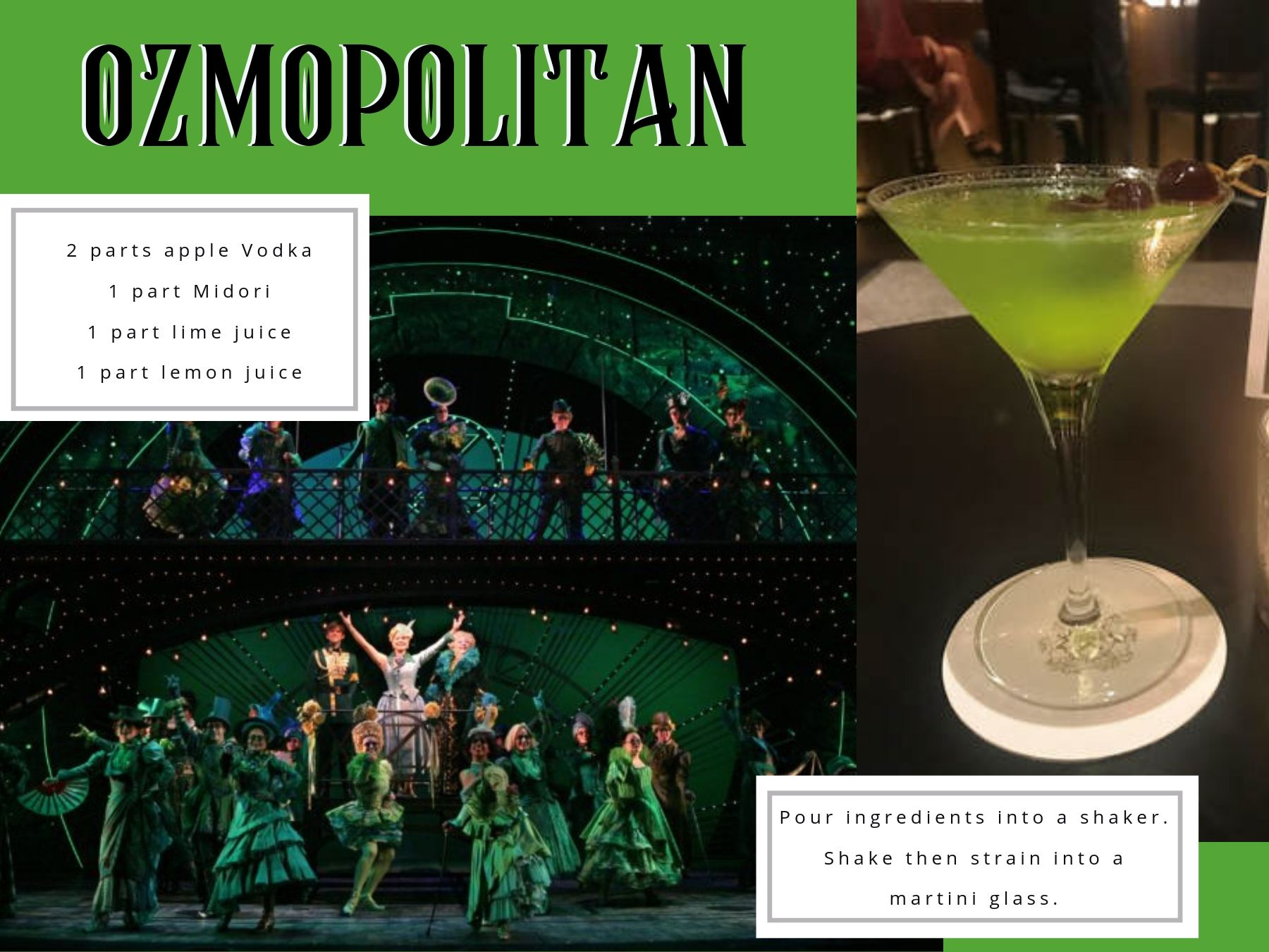 """Ozmopolitan"" inspired by Wicked."