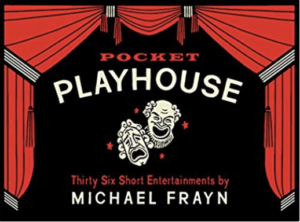 Pocket Playhouse by Michael Frayn