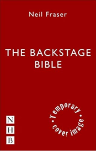 The Backstage Bible by Neil Fraser