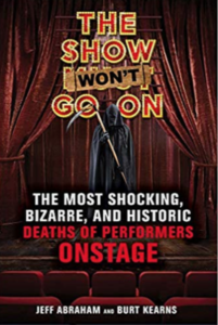 The Show Won't Go On by Jeff Abraham and Burt Kearns