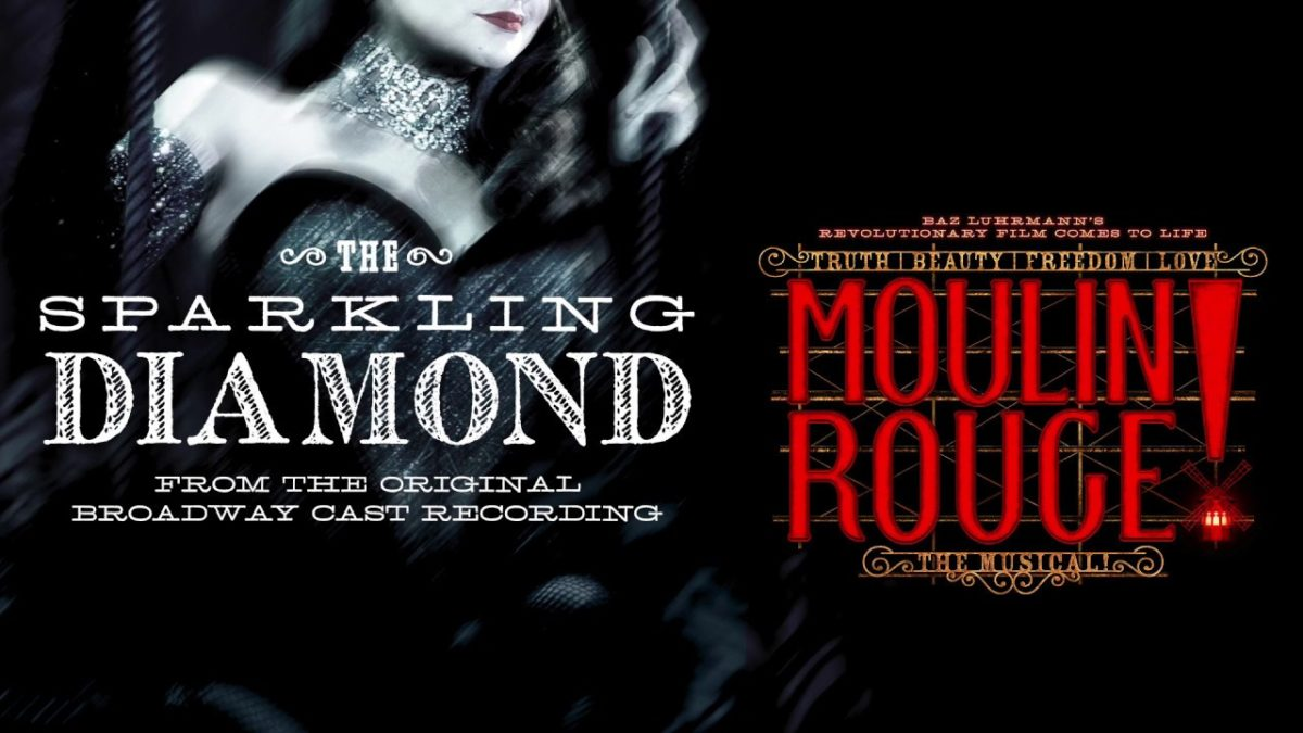 The Sparkling Diamond from Moulin Rouge the Musical
