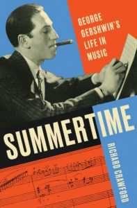 Summer: George Gershwin's Life in Music by Richard Crawford