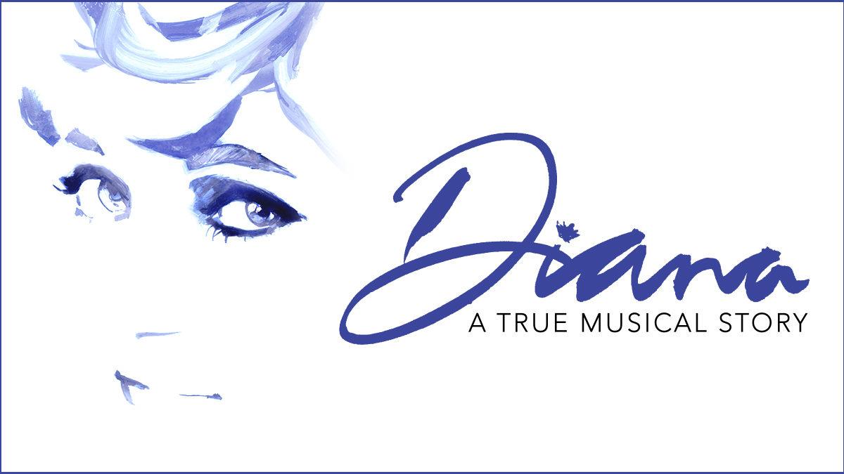 Diana A True Musical Story