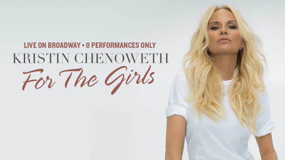 Kristin Chenoweth: For The Girls