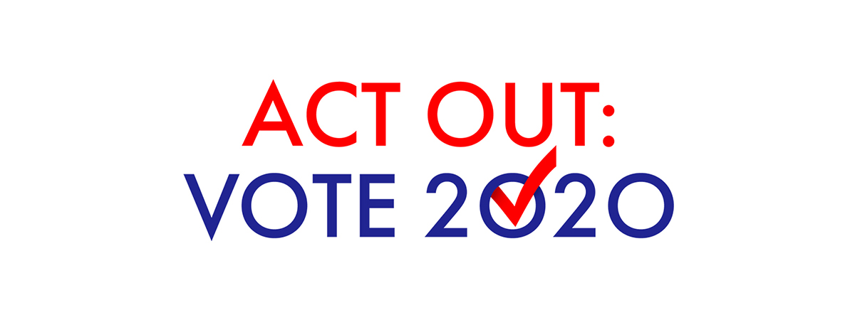 Act Out: Vote 2020