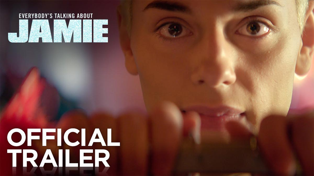Everybody's Talking About Jamie Official Trailer
