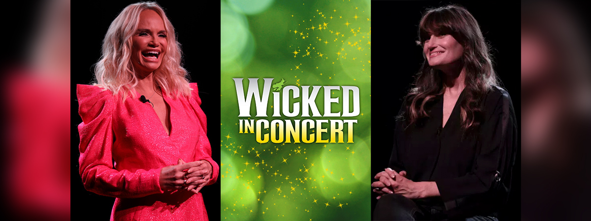 Wicked in Concert to Air on PBS, Kristin Chenoweth and Idina Menzel Host