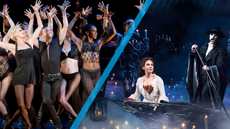 The Phantom of the Opera and Chicago